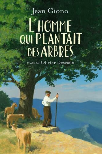 L'homme qui plantait des arbres, Jean Giono