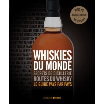 Couverture du livre  Whiskies du monde : secrets de distillerie : routes du whisky, le guide pays par pays