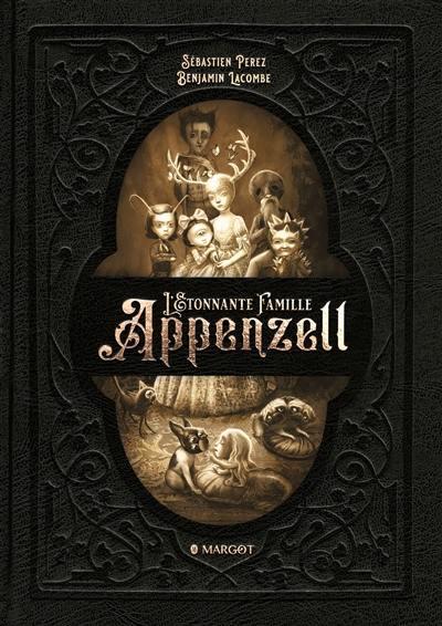 Couverture lu livre :  L'étonnante famille Appenzell